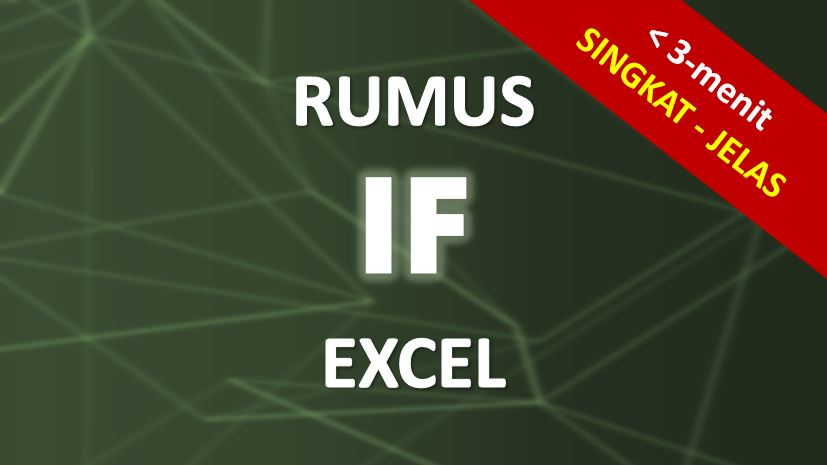 Tutorial Rumus IF Excel